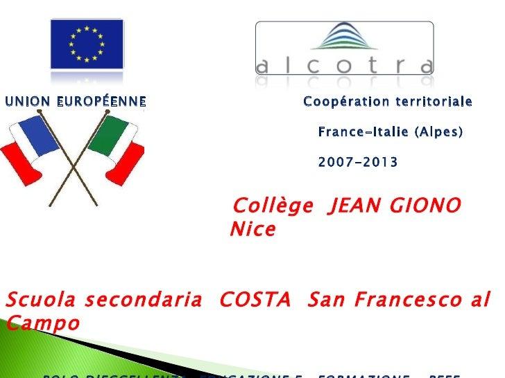 UNION EUROPÉENNE        Coopération territoriale                          France-Italie (Alpes)                          ...
