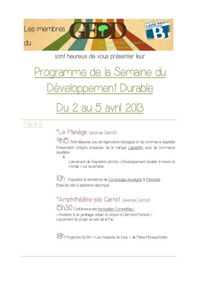Les membresdu          sont heureux de vous présenter leur     Programme de la Semaine du        Développement Durable    ...