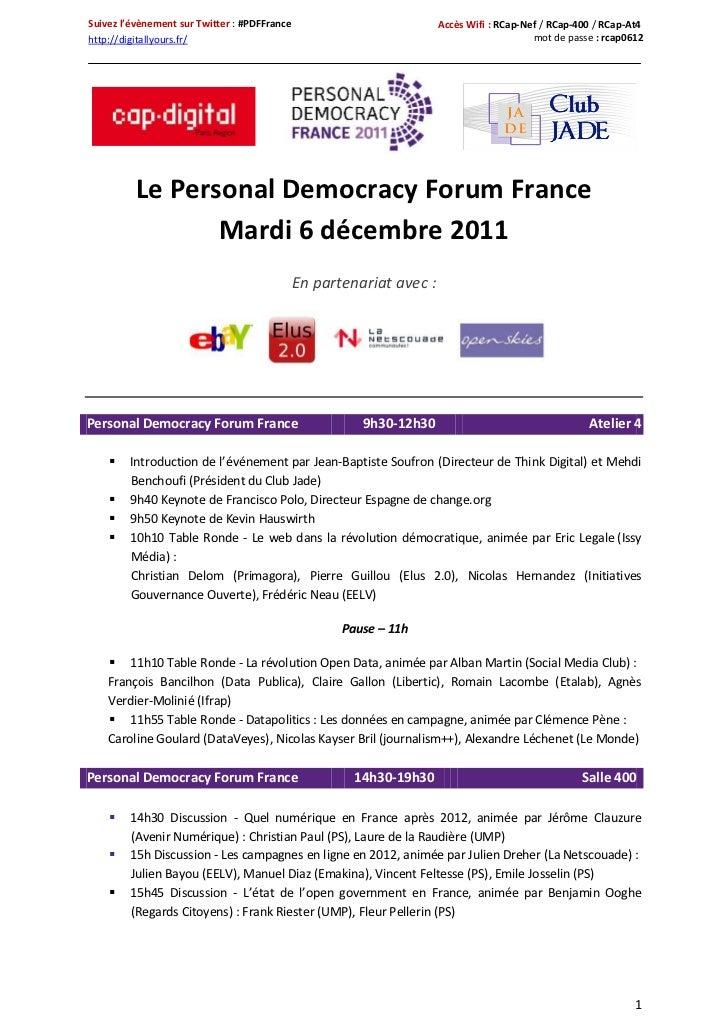 Suivez l'évènement sur Twitter : #PDFFrance                           Accès Wifi : RCap-Nef / RCap-400 / RCap-At4http://di...