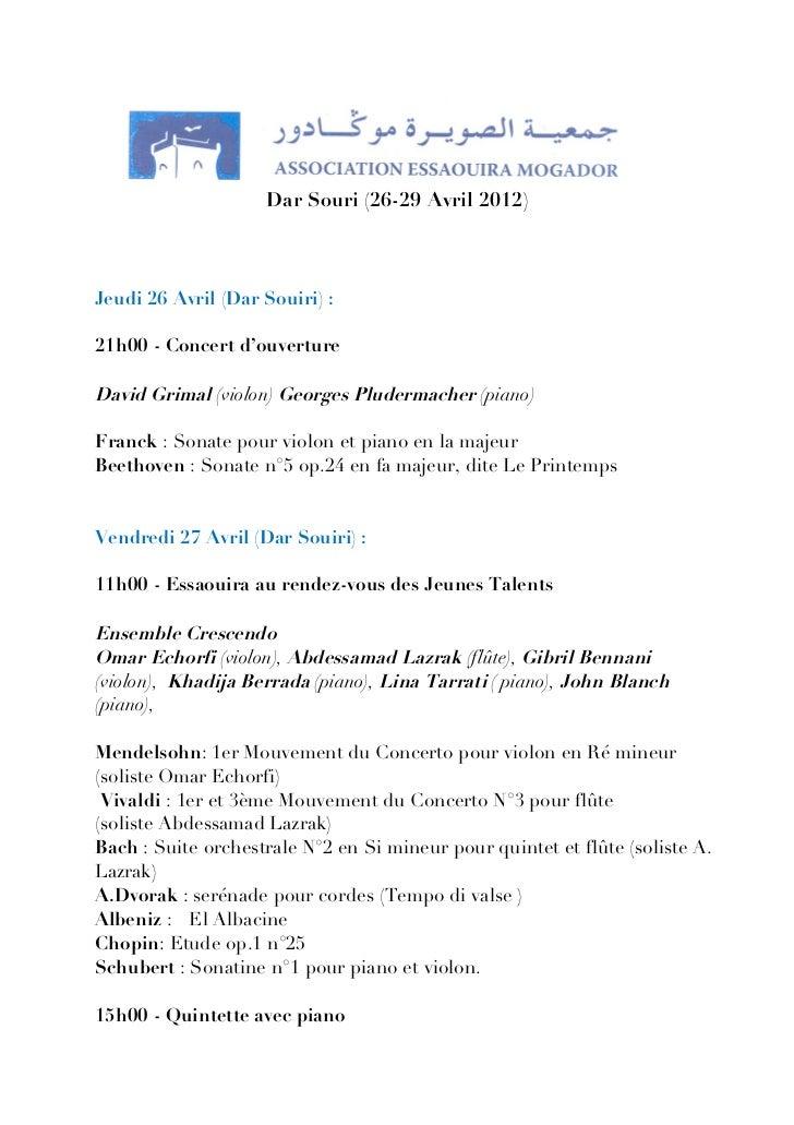 Printemps Musical des Alizés à Essaouira                    Dar Souri (26-29 Avril 2012)Jeudi 26 Avril (Dar Souiri) :21h00...
