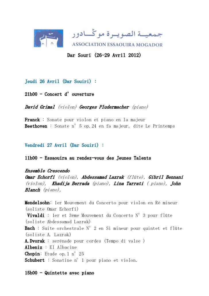 Printemps Musical des Alizés à Essaouira                 Dar Souri (26-29 Avril 2012)Jeudi 26 Avril (Dar Souiri) :21h00 - ...