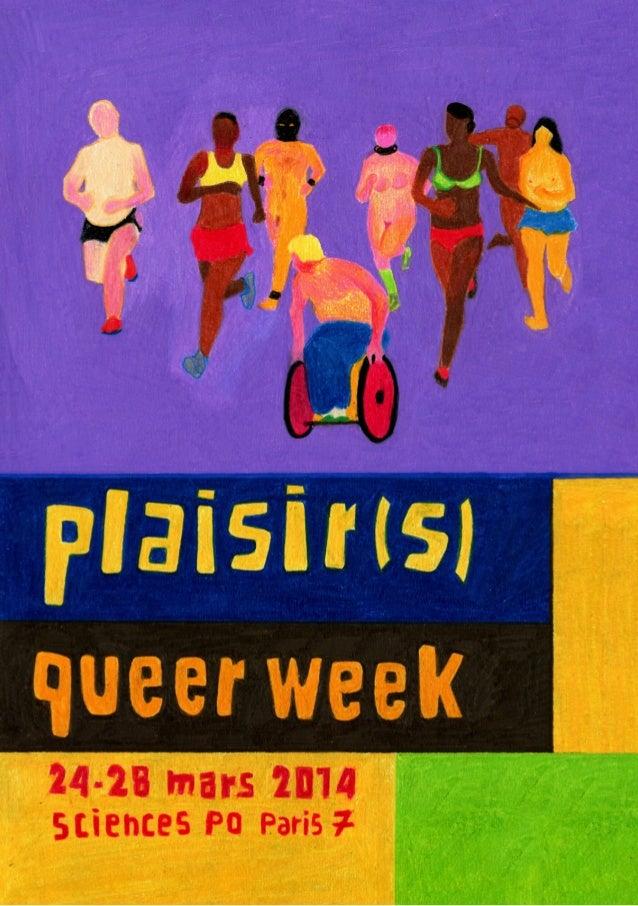la queer week infos pratiques Retrouvez la Queer Week du 24 au 28 mars 2014 ! Entrée LIBRE et GRATUITE à tous les ateliers...