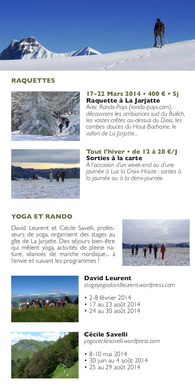 RAQUETTES 17-22 Mars 2014 • 400 € • 5j Raquette à La Jarjatte Avec Rando-Pays (rando-pays.com), découvrons les ambiances s...