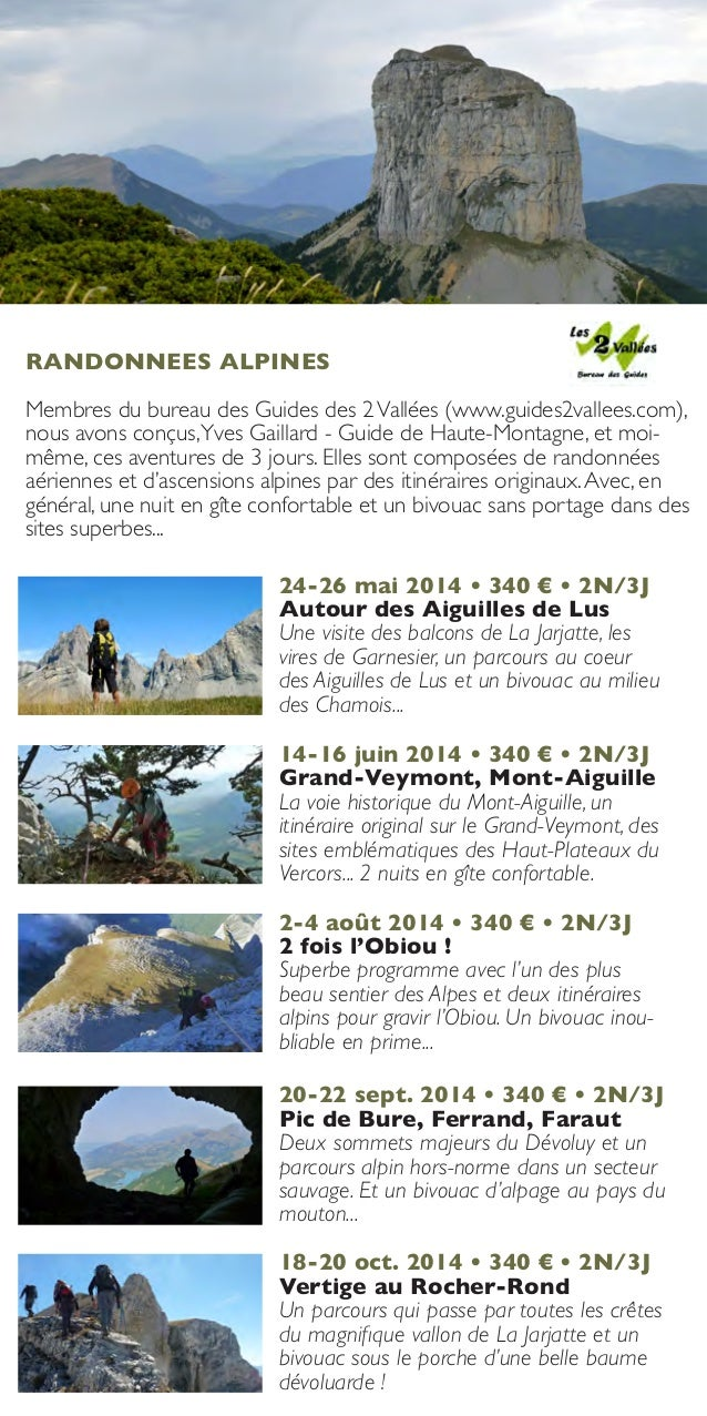 RANDONNEES ALPINES Membres du bureau des Guides des 2 Vallées (www.guides2vallees.com), nous avons conçus,Yves Gaillard - ...