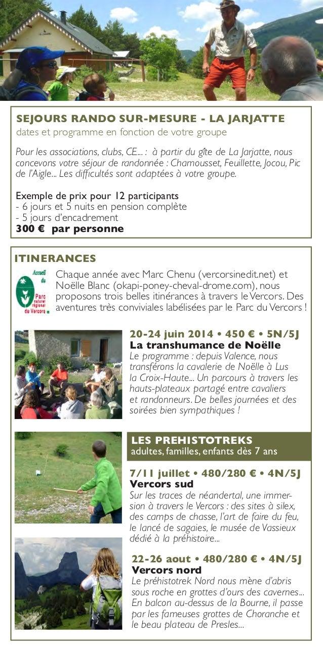 SEJOURS RANDO SUR-MESURE - LA JARJATTE dates et programme en fonction de votre groupe Pour les associations, clubs, CE... ...