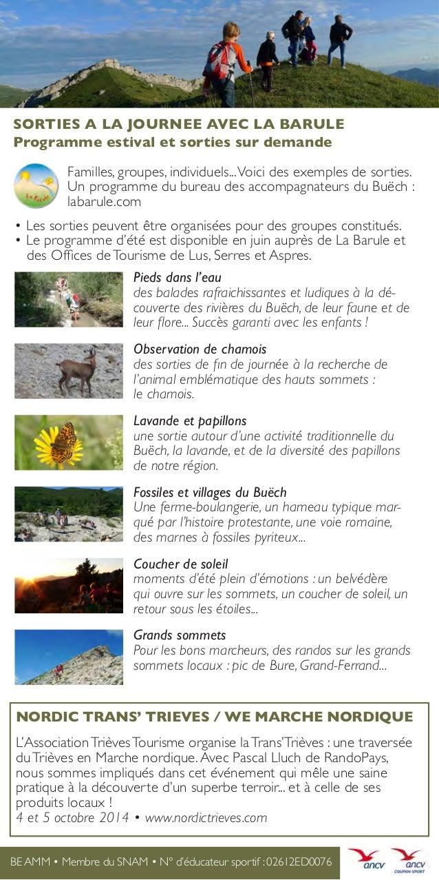 SORTIES A LA JOURNEE AVEC LA BARULE Programme estival et sorties sur demande     Familles, groupes, individuels... Voic...