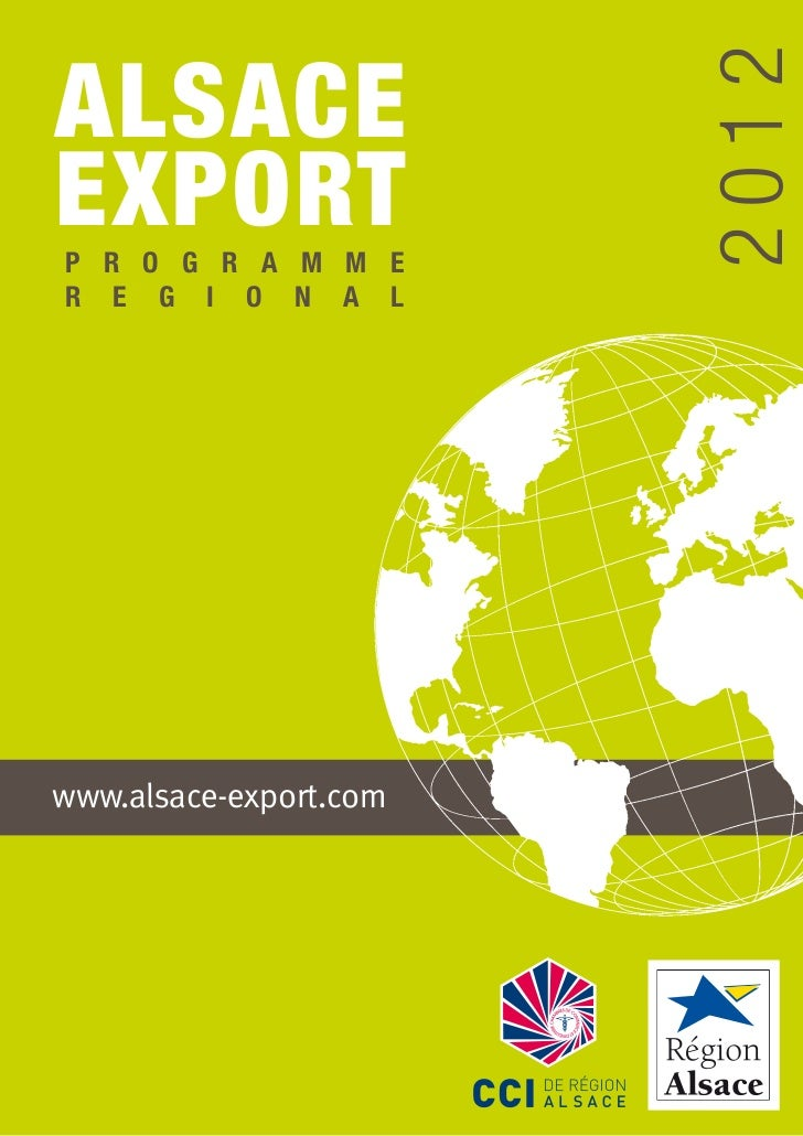 2012ALSACEEXPORTP R O G R A M M ER E G I O N A Lwww.alsace-export.com                        1