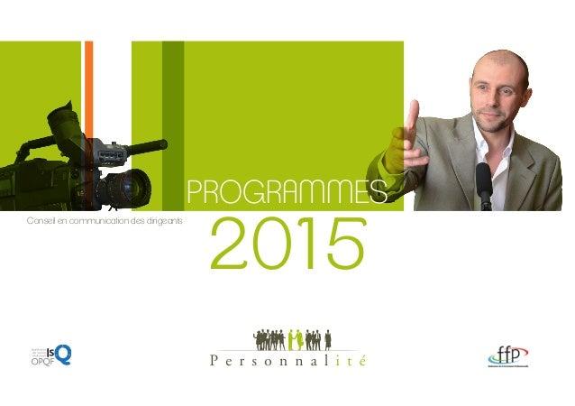 1 PROGRAMMES Conseil en communication des dirigeants 2015