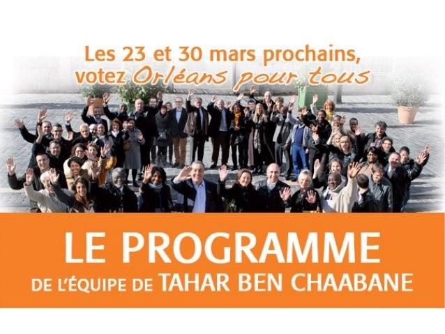 Orléans pourtous, seule liste indépendante des municipales 2014 à Orléans, est menée par TaharBen Chaabane Ci-après, quelq...