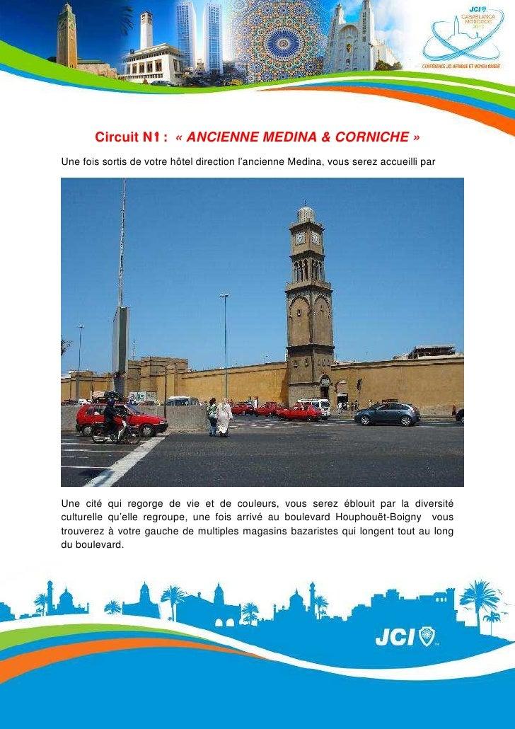 Circuit N° : « ANCIENNE MEDINA & CORNICHE »                IUne fois sortis de votre hôtel direction l'ancienne Medina, vo...