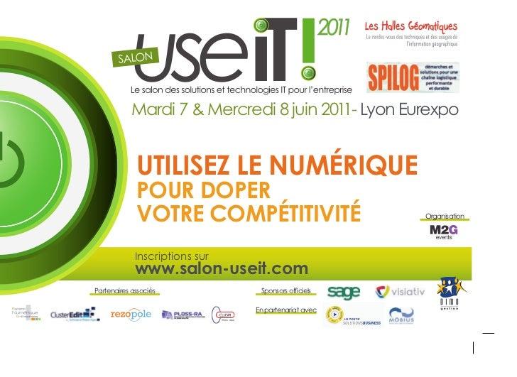 SALON            Mardi 7 & Mercredi 8 juin 201 Lyon Eurexpo                                         1-             utIlIse...
