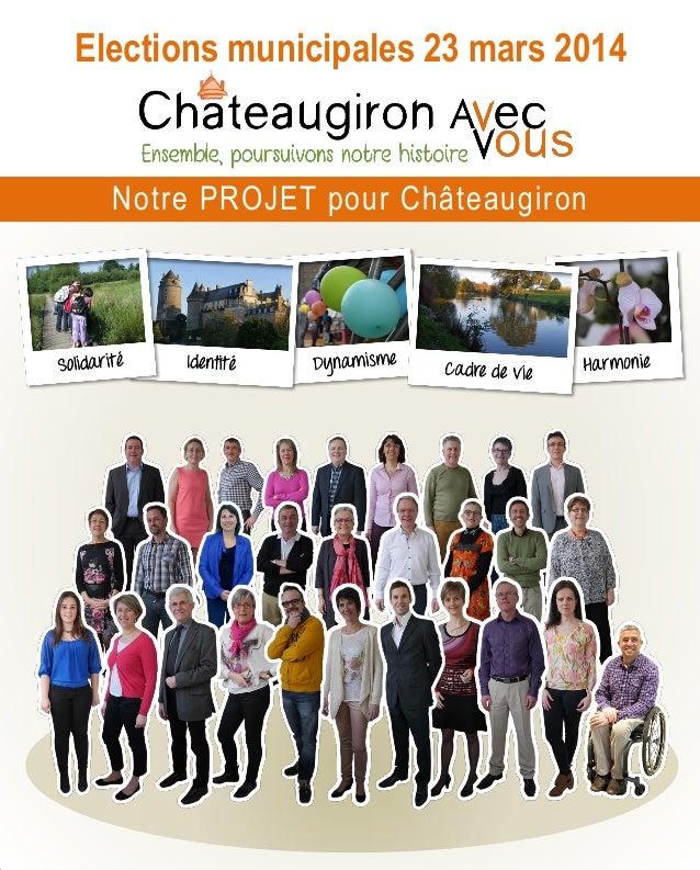 Elections municipales 23 mars 2014  Notre PROJET pour Châteaugiron