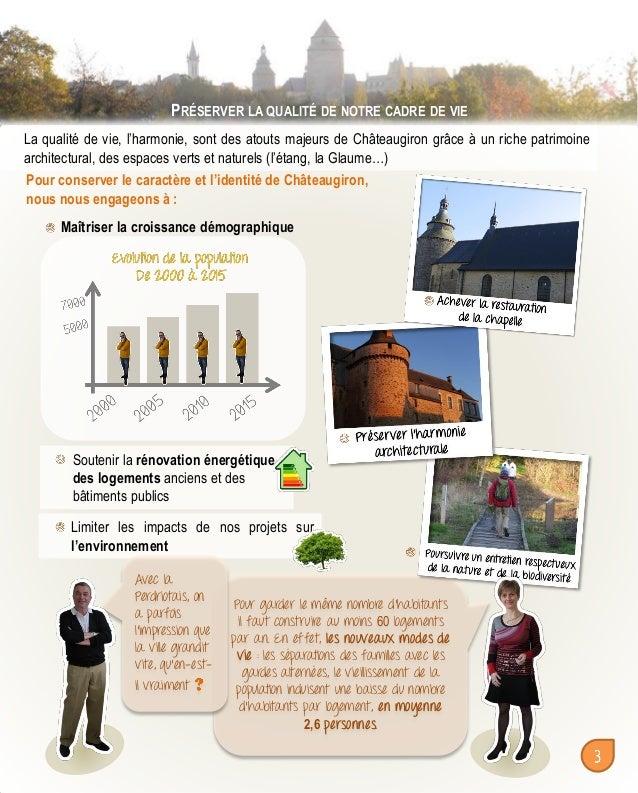 PRÉSERVER LA QUALITÉ DE NOTRE CADRE DE VIE La qualité de vie, l'harmonie, sont des atouts majeurs de Châteaugiron grâce à ...
