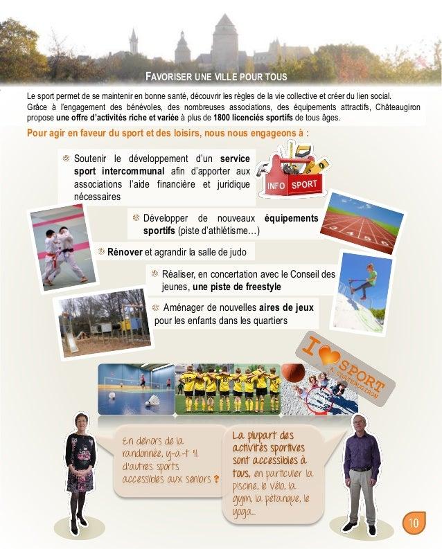 FAVORISER UNE VILLE POUR TOUS Le sport permet de se maintenir en bonne santé, découvrir les règles de la vie collective et...