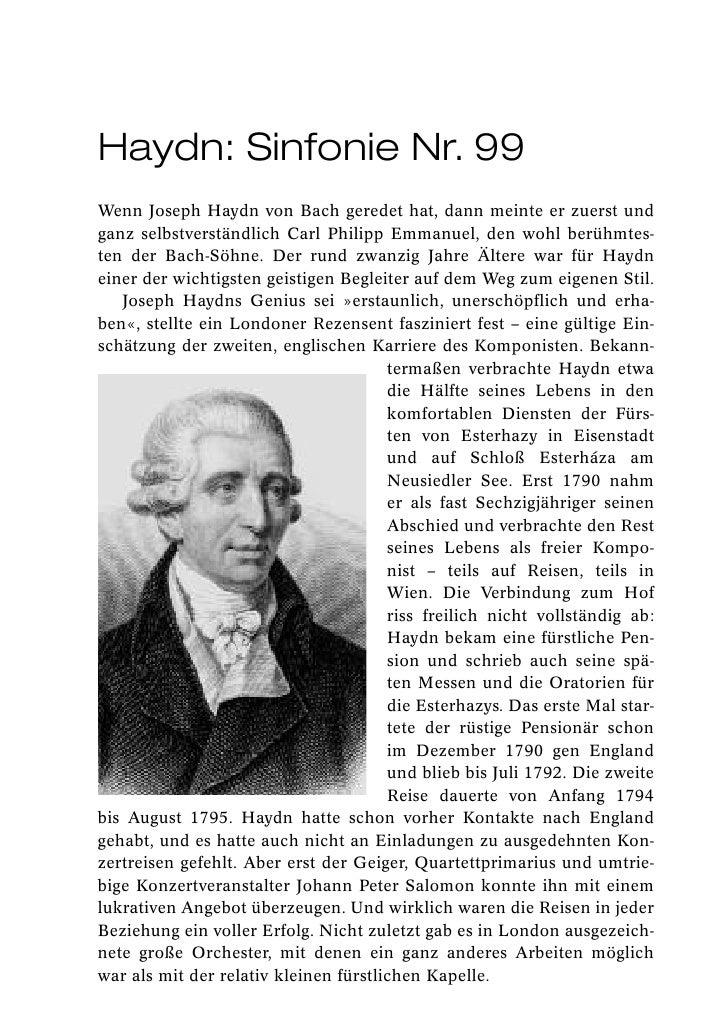 Haydn: Sinfonie Nr. 99Wenn Joseph Haydn von Bach geredet hat, dann meinte er zuerst undganz selbstverständlich Carl Philip...