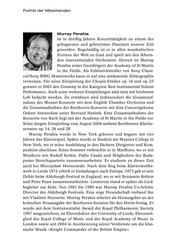 Porträt der Mitwirkenden                  Murray Perahia                   ist in dreißig Jahren Konzerttätigkeit zu einem...