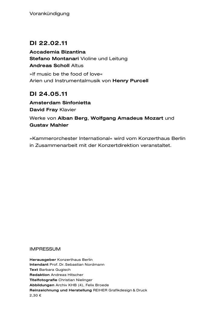 VorankündigungDI 22.02.11Accademia BizantinaStefano Montanari Violine und LeitungAndreas Scholl Altus»If music be the food...