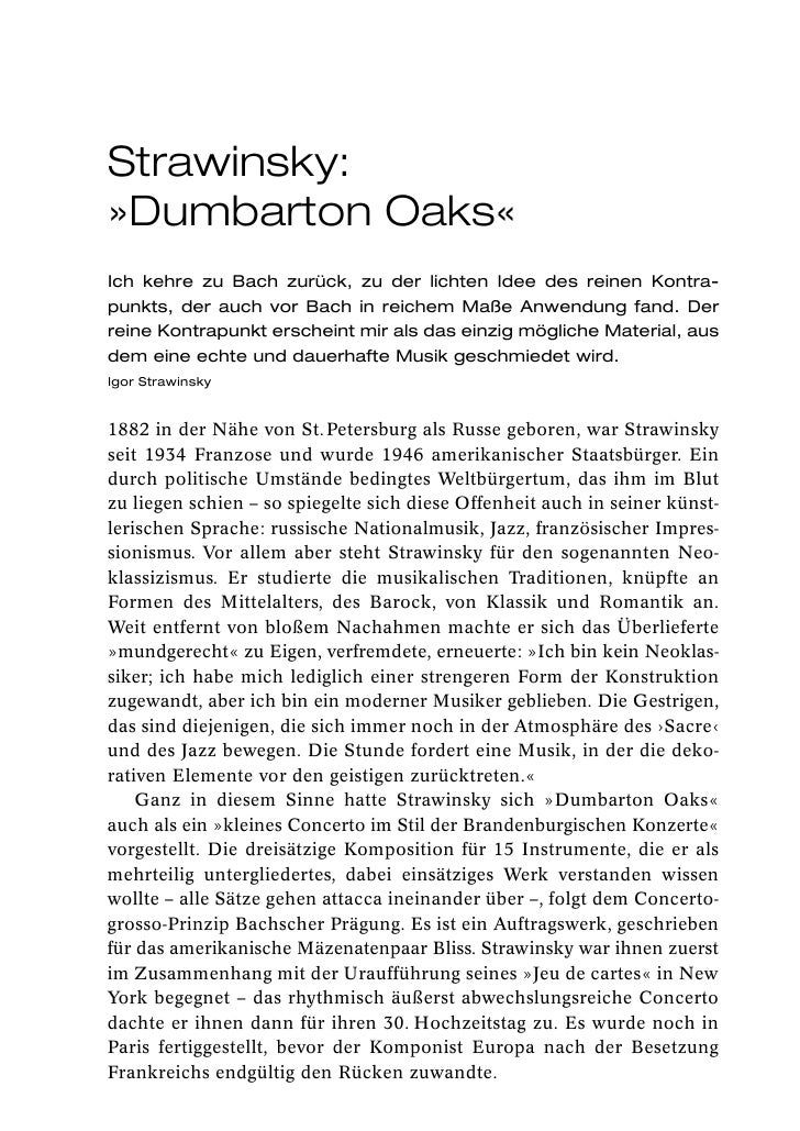 Strawinsky:»Dumbarton Oaks«Ich kehre zu Bach zurück, zu der lichten Idee des reinen Kontra-punkts, der auch vor Bach in re...