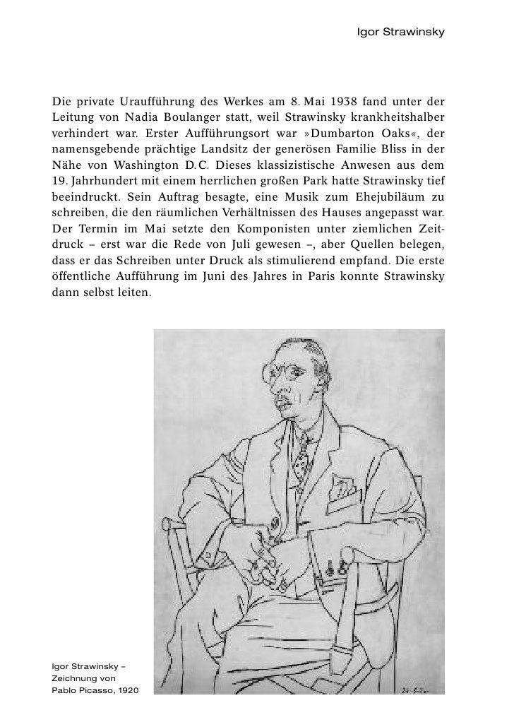 Igor StrawinskyDie private Uraufführung des Werkes am 8. Mai 1938 fand unter derLeitung von Nadia Boulanger statt, weil St...