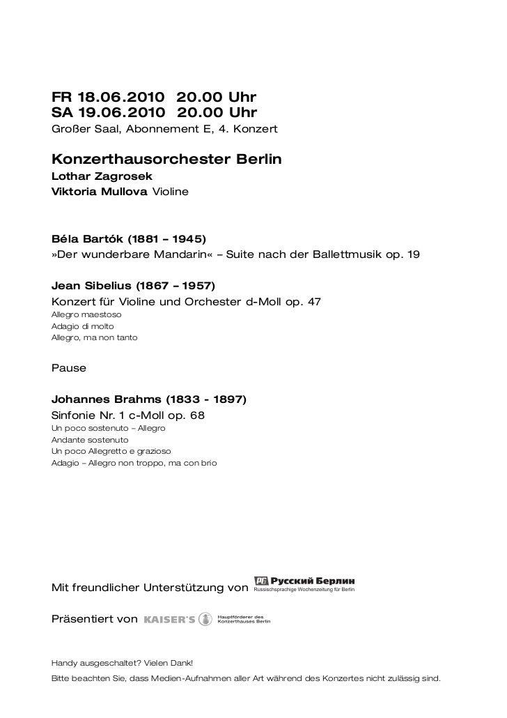 FR 18.06.2010 20.00 UhrSA 19.06.2010 20.00 UhrGroßer Saal, Abonnement E, 4. KonzertKonzerthausorchester BerlinLothar Zagro...