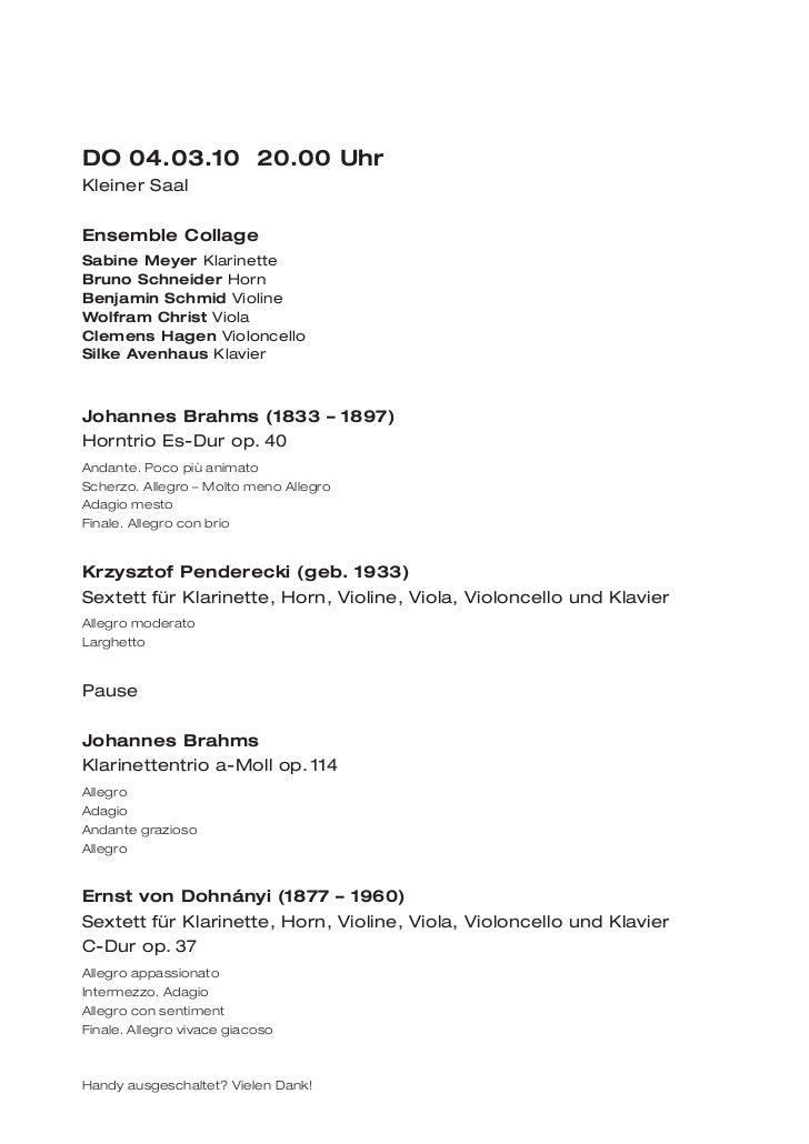 DO 04.03.10 20.00 UhrKleiner SaalEnsemble CollageSabine Meyer KlarinetteBruno Schneider HornBenjamin Schmid ViolineWolfram...