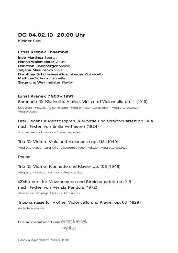 DO 04.02.10 20.00 UhrKleiner SaalErnst Krenek EnsembleÍride Martínez SopranHanna Weinmeister ViolineChristian Eisenberger ...