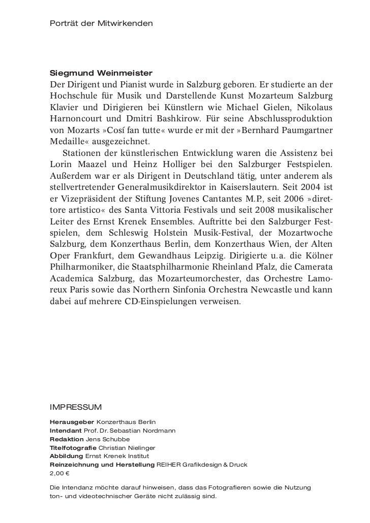 Porträt der MitwirkendenSiegmund WeinmeisterDer Dirigent und Pianist wurde in Salzburg geboren. Er studierte an derHochsch...