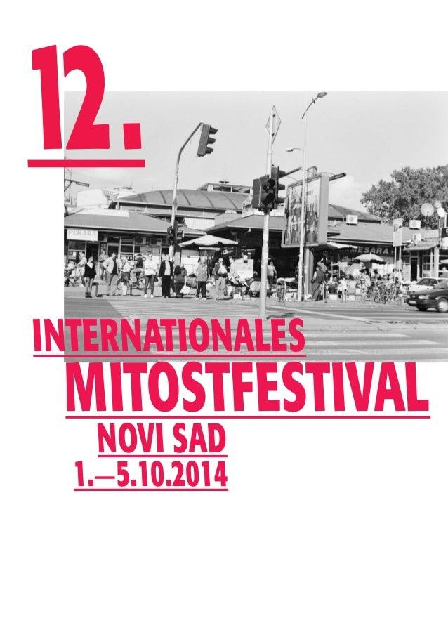 12 .  Internationales  MitOstFestival  Novi Sad  1.—5.10.2014