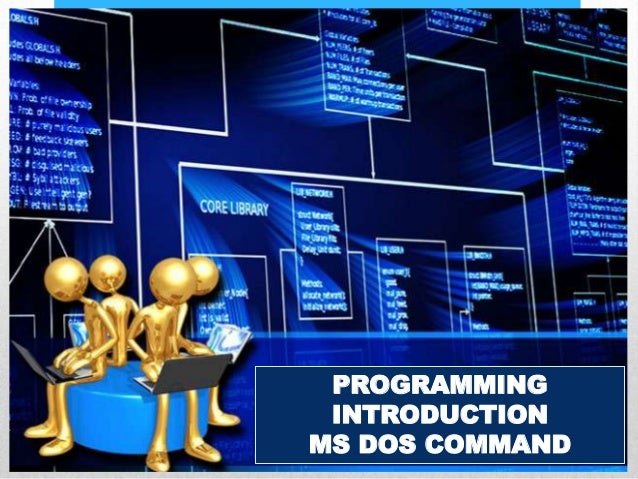 PROGRAMMINGINTRODUCTIONMS DOS COMMAND