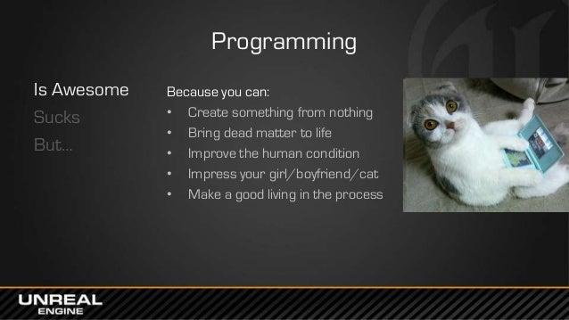 West Coast DevCon 2014: Programming in UE4 - A Quick