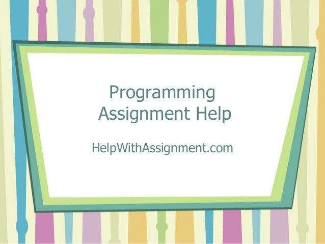 Programming Assignment Help HelpWithAssignment.com