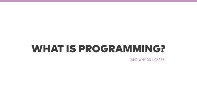 Programming for Non-programmers PFNP @ Razorfish  Slide 3