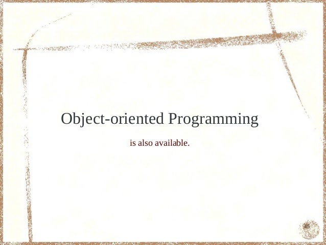 Object-oriented Programming         is also available.                              45