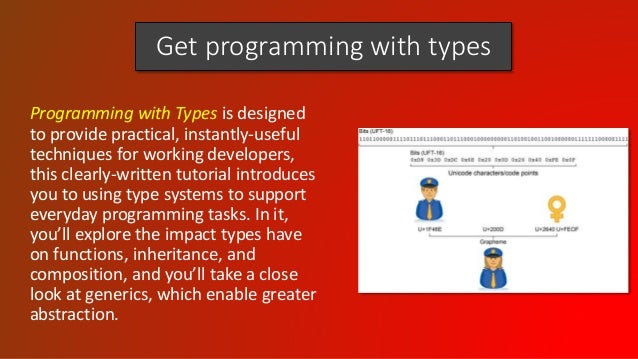 Get programming with types Programming with Types is designed to provide practical, instantly-useful techniques for workin...