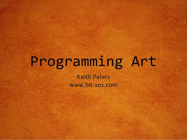Programming Art Keith Peters www.bit-101.com
