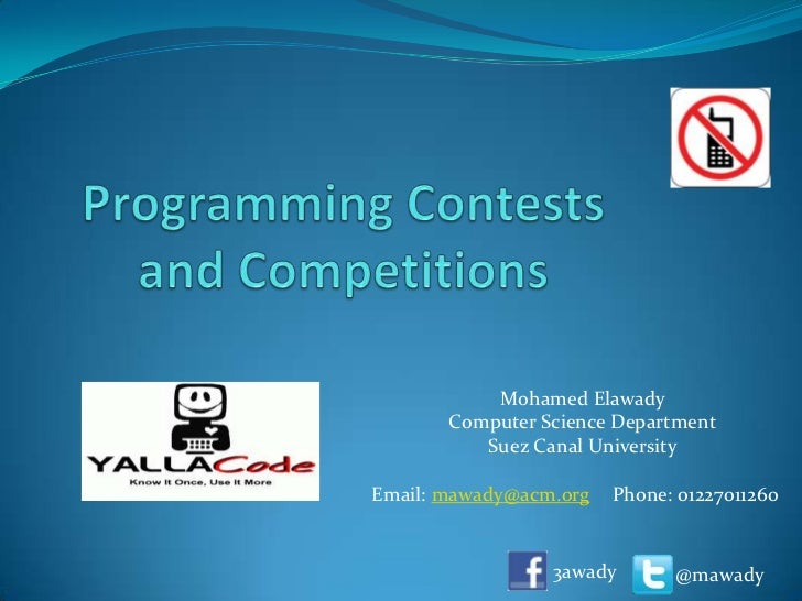 Mohamed Elawady       Computer Science Department          Suez Canal UniversityEmail: mawady@acm.org   Phone: 01227011260...