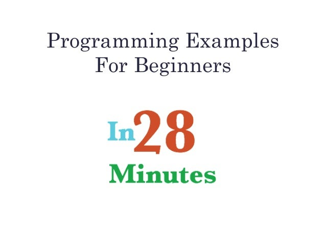 Programming Examples For Beginners