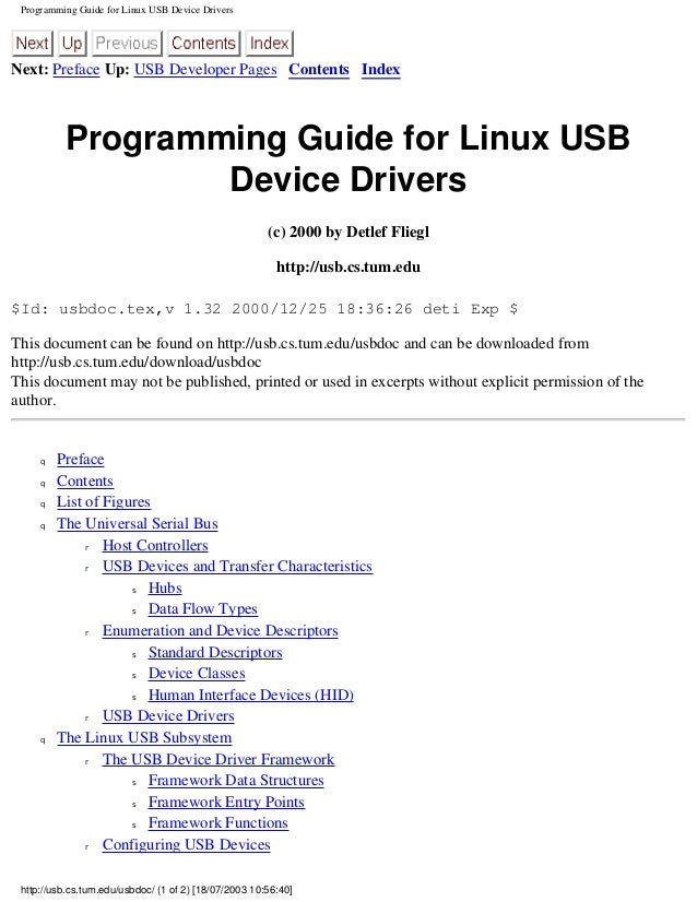 Programming Guide for Linux USB Device Drivers Next: Preface Up: USB Developer Pages Contents Index Programming Guide for ...