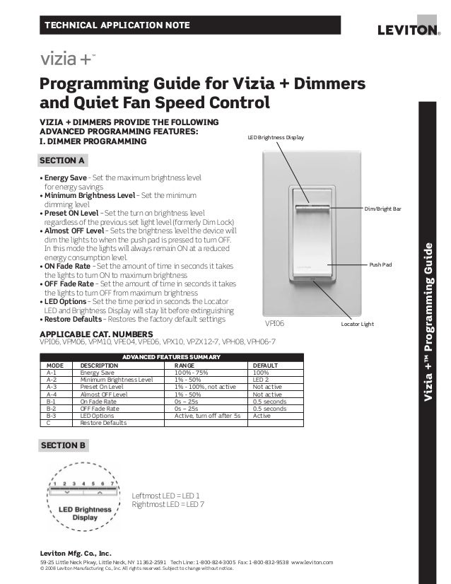 TECHNICAL APPLICATION NOTEProgramming Guide for Vizia + Dimmersand Quiet Fan Speed ControlVizia+™ProgrammingGuideDim/Brigh...