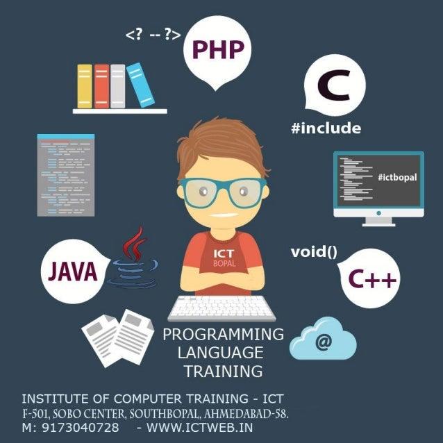 C/C++ ,PHP , Java  Programming - ICT