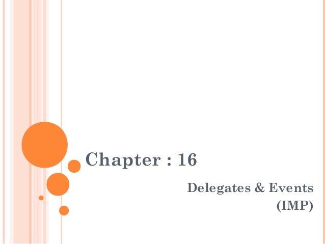 Chapter : 16Delegates & Events(IMP)