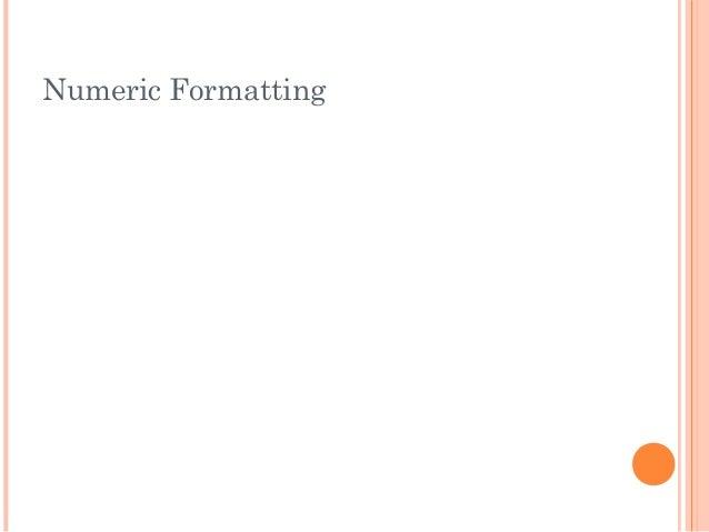 Numeric Formatting