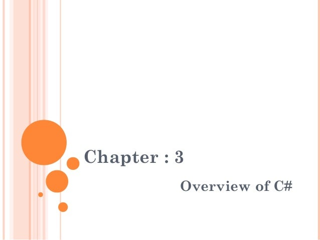 Chapter : 3Overview of C#