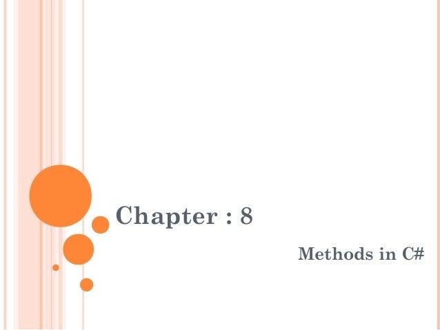 Chapter : 8Methods in C#