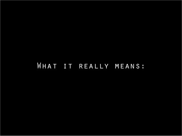 What it really means:
