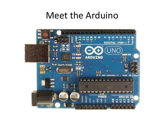 Meet the Arduino