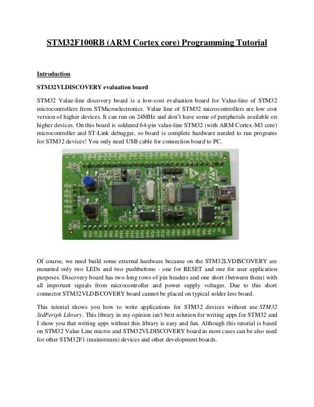 Programming the ARM CORTEX M3 based STM32F100RBT6 Value Line