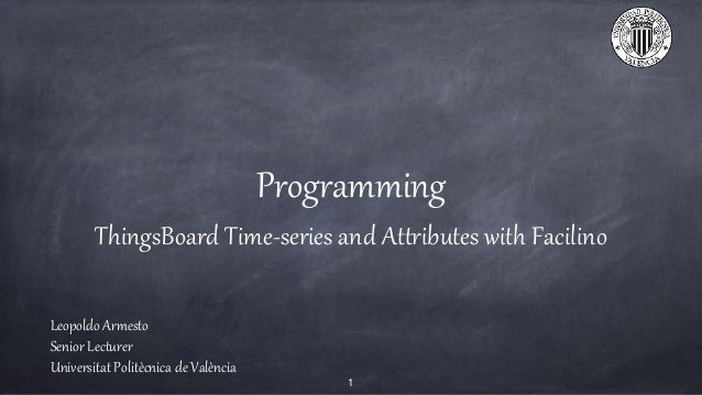 ThingsBoard Time-Series and Attributes with Facilino