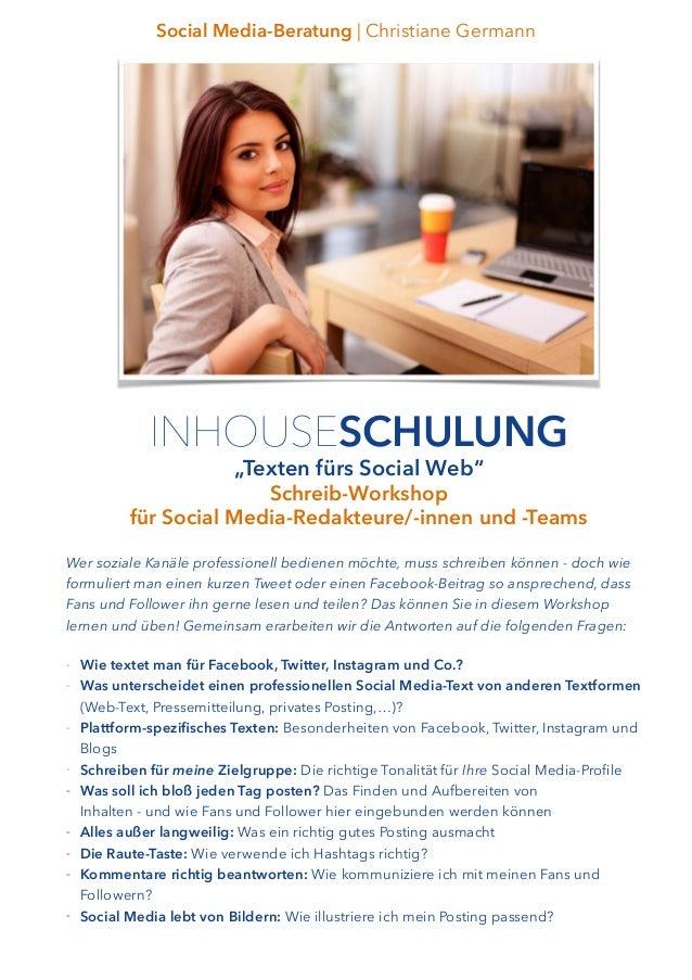 "INHOUSESCHULUNG ""Texten fürs Social Web"" Schreib-Workshop für Social Media-Redakteure/-innen und -Teams Social Media-Berat..."
