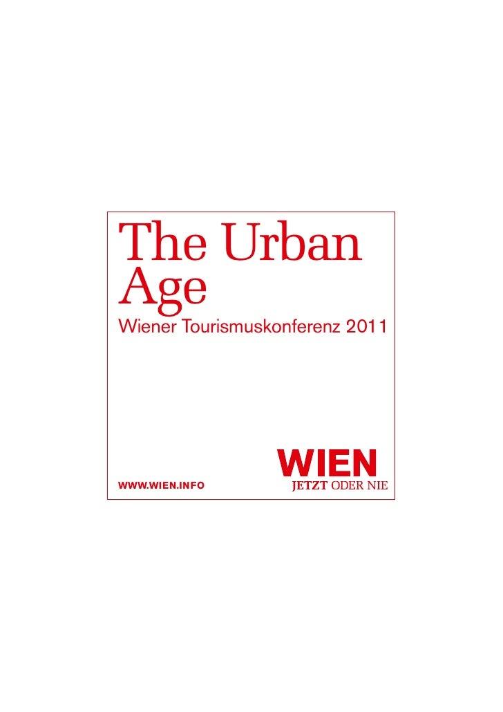 The UrbanAgeWiener Tourismuskonferenz 2011www.wien.info